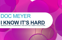 Doc Meyer – I Know It's Hard
