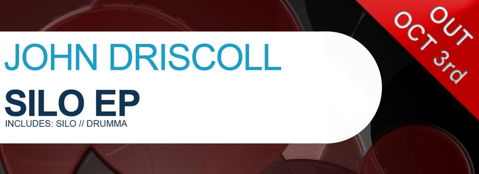 John Driscoll – Silo EP