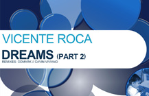 Vicente Roca – Dreams (Part 2)