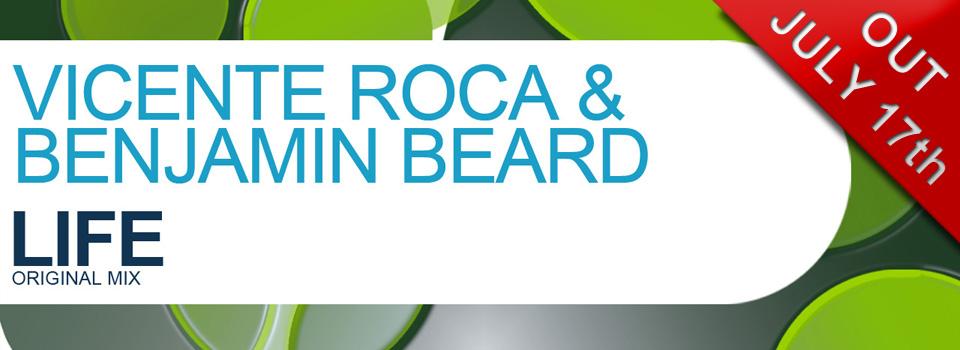 Vicente Roca & Benjamin Beard – Life